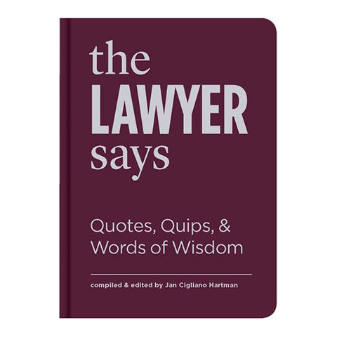 The Lawyer Says by Jan Cigliano Hartman