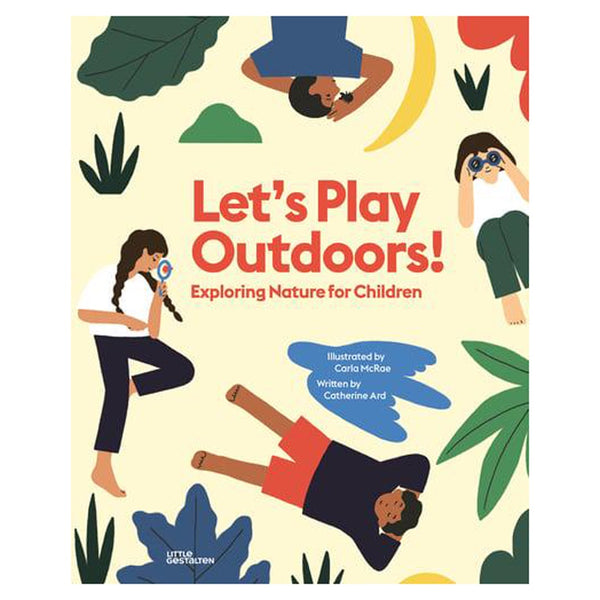 Let's Play Outdoors! Exploring Nature for Children