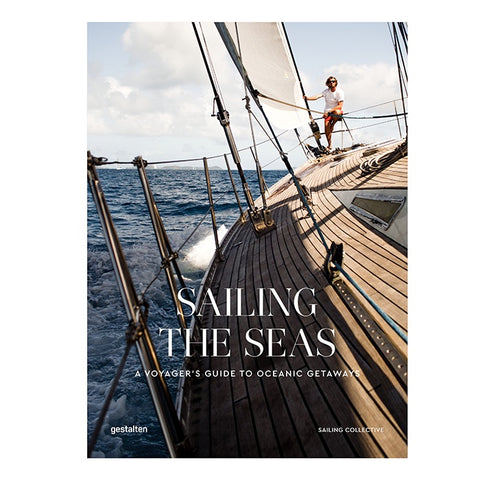 Sailing The Seas, Sailing Voyages and Oceanic Getaways by The Sailing Collective