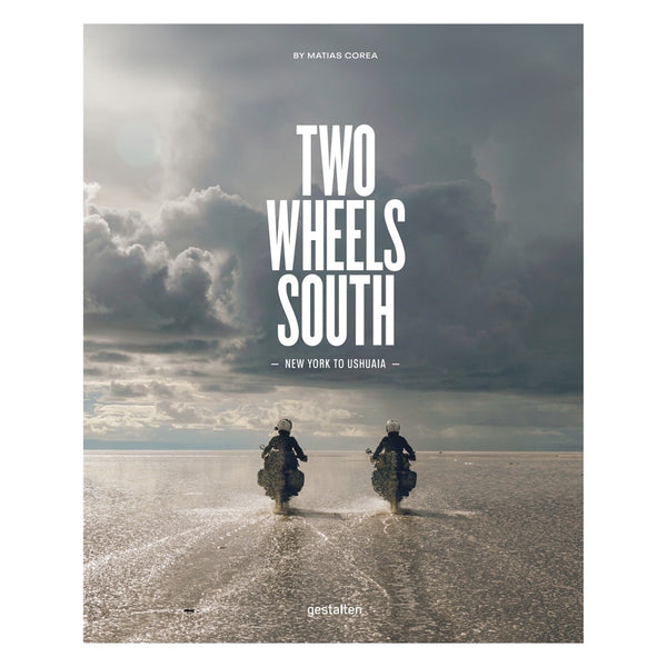 Two Wheels South by Matias Corea