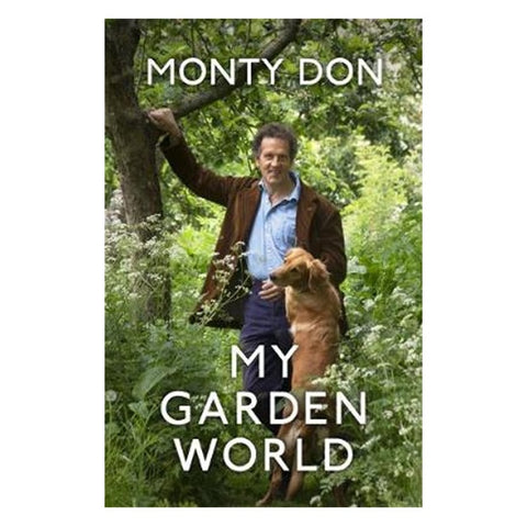 My Garden World by Monty Don