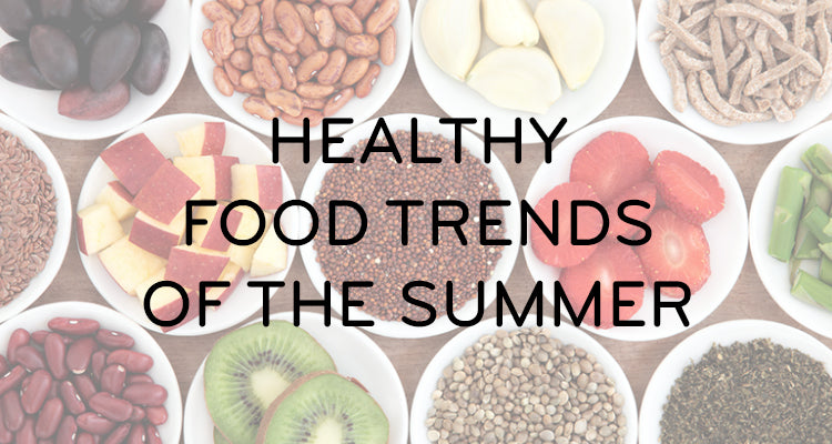 Healthy Food Trends