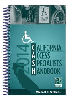 2014 CASH: California Access Specialists Handbook