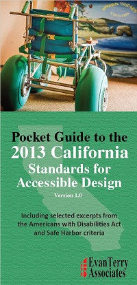 Pocket Guide to the 2013 California Standards for Accessible Design