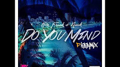 Benfrank & Newk - Do You Mind (piggymix)