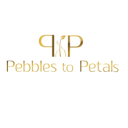 Pebbles to Petals