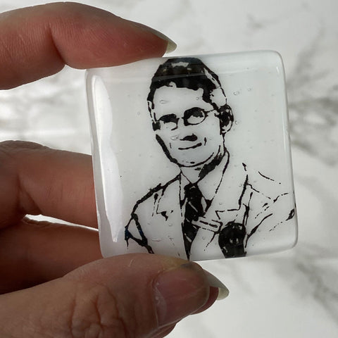 Anthony Fauci Fused Glass Magnet