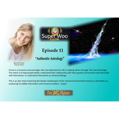 Super Woo Radio Episode 11: Authentic Astrology
