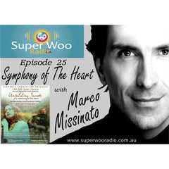 uper Woo Radio Episode 25: Symphony of The Heart