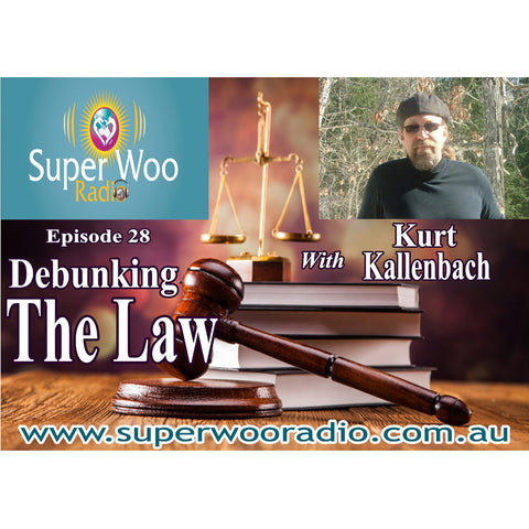 Super Woo Radio Episode 28: Debunking The Law
