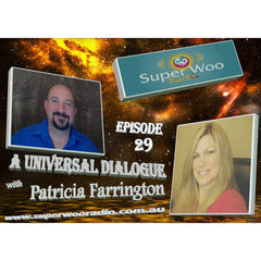 Super Woo Radio Episode 29: A Universal Dialogue Part 1
