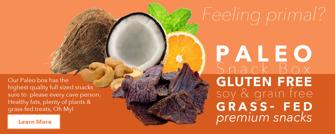Go Primal! Get a Healthy Surprise Paleo, Grain-Free, Legume-Free, Refined Sugar-Free box today!