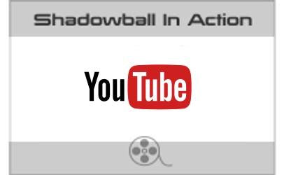 Shadowball In Action