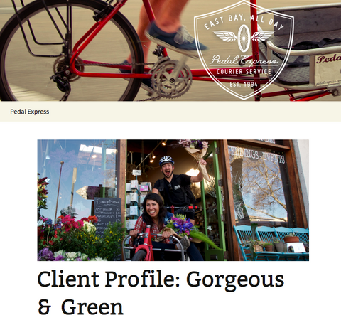 Pedal Express blog featuring client Gorgeous and Green, local bike delivered flowers in Berkeley, Oakland and Emeryville