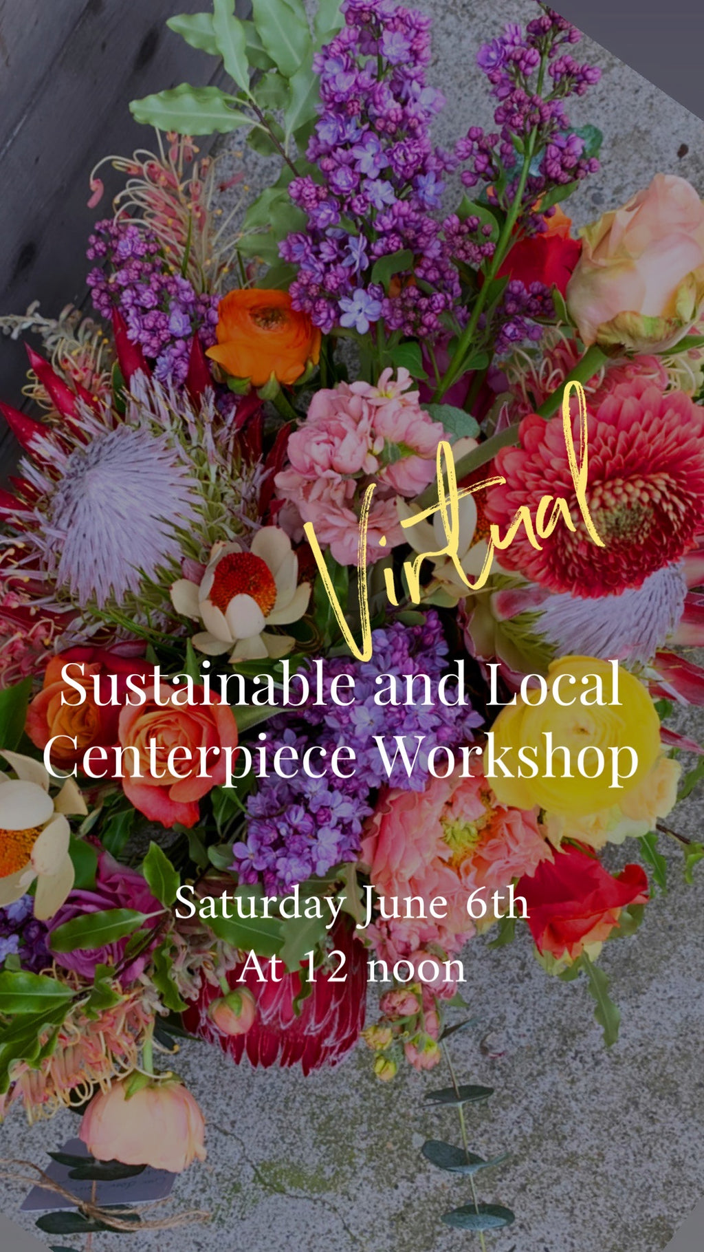 Another Sustainable Centerpiece Workshop (Virtual), July 18th