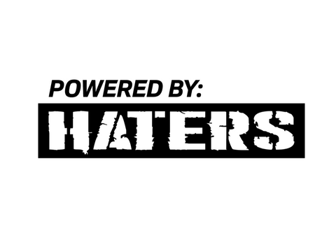 Powered By: Haters