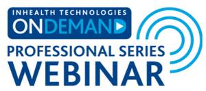 InHealth ONDemand Professional Series Webinars