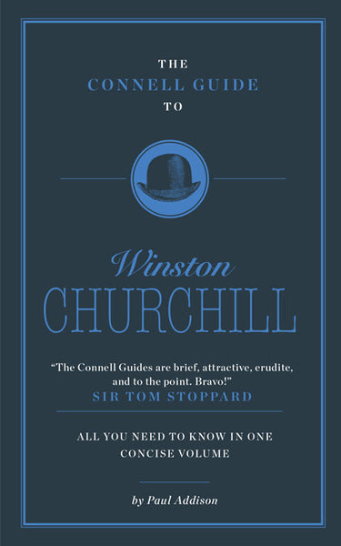 The Connell Guide to Winston Churchill - AVAILABLE NOW!