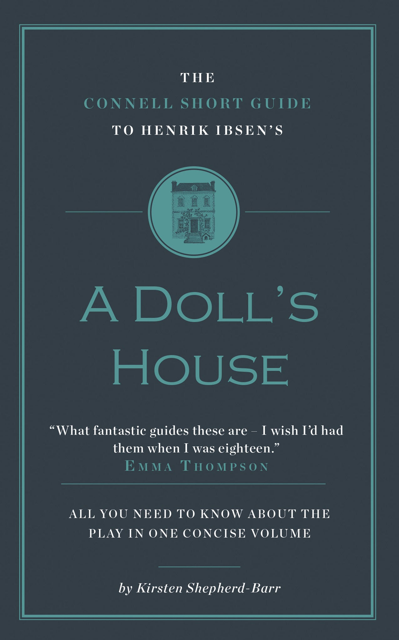 henrik ibsen s a doll s house short study guide connell guides henrik ibsen s a doll s house short study guide
