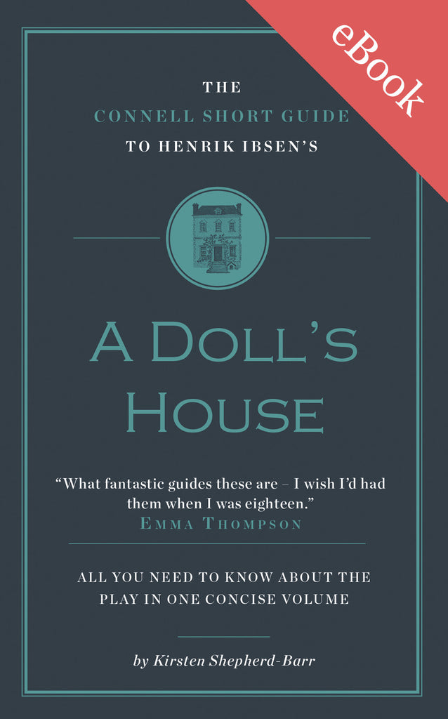 Henrik Ibsen's A Doll's House Short Study Guide