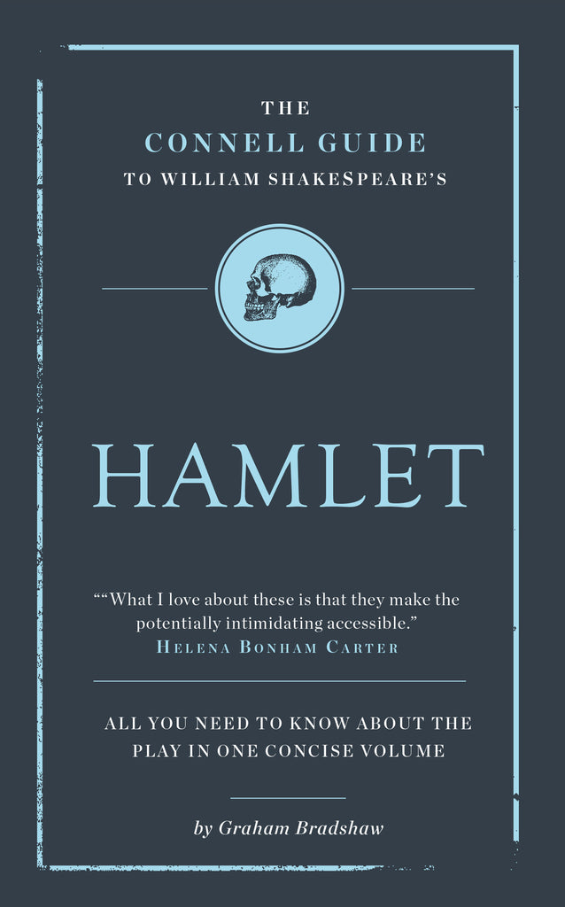 The Connell Guide to Hamlet