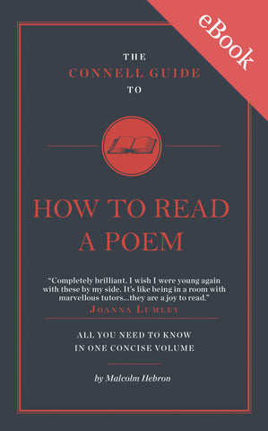 The Connell Guide to How to Read a Poem