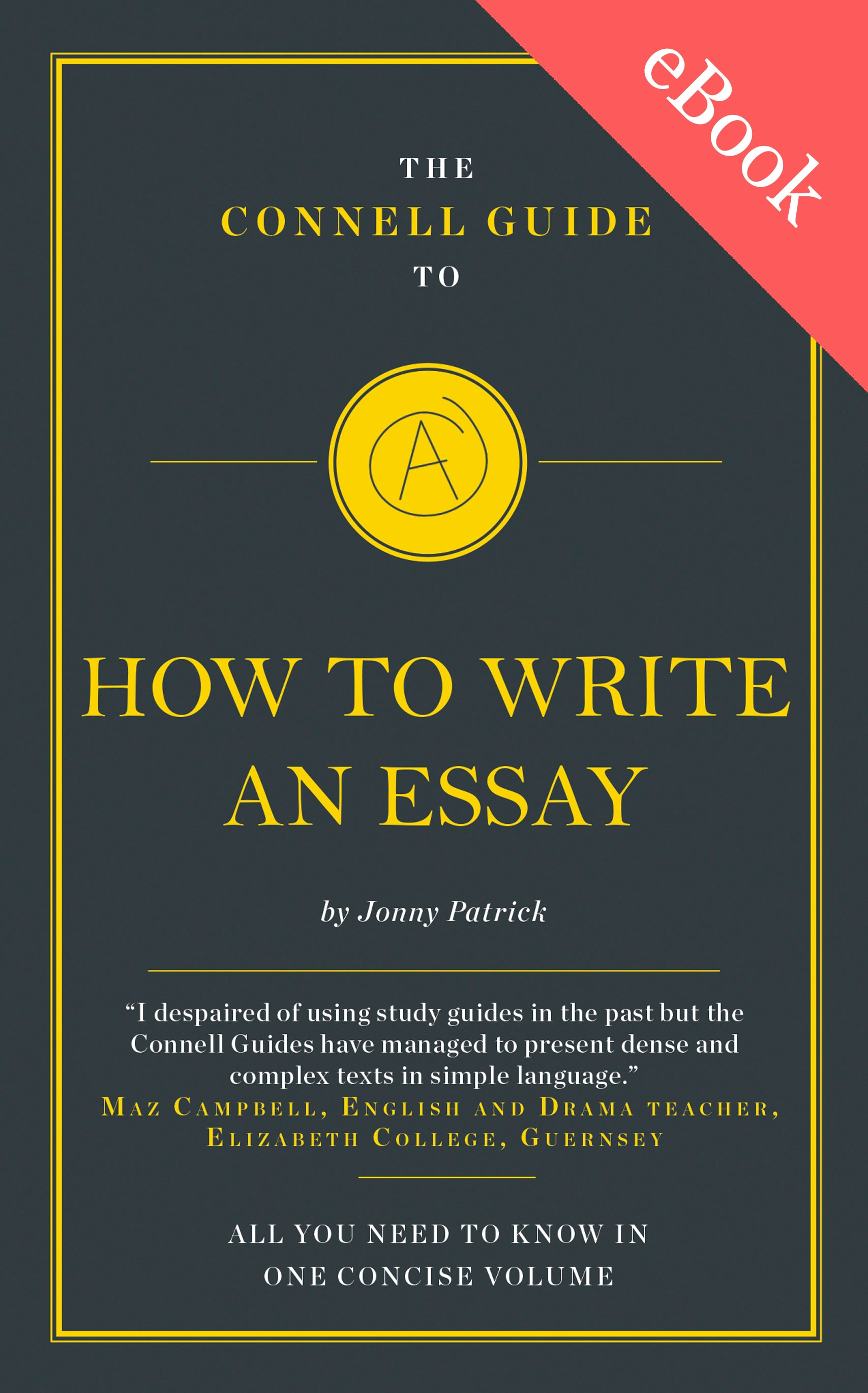 Secrets Your English Teacher Wont Tell You (Tips to Write A Perfect Essay Book 1)