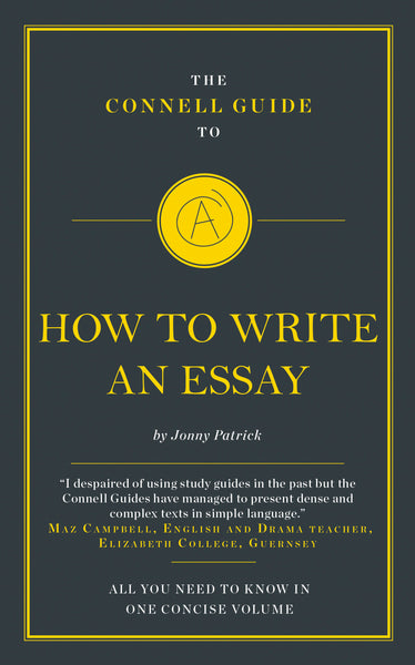 The Connell Guide to How to Write an Essay