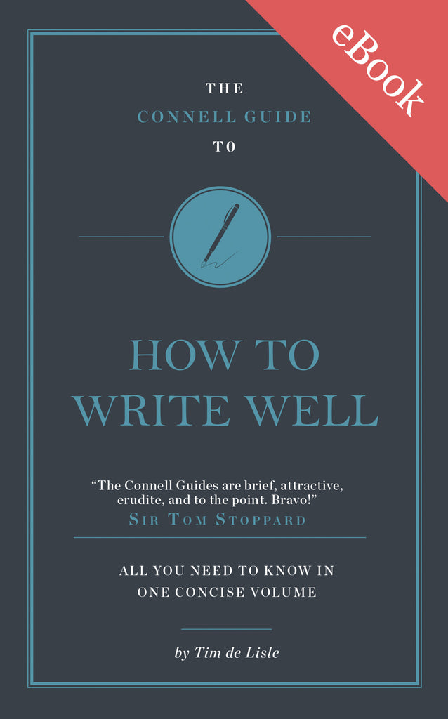 The Connell Guide to How to Write Well