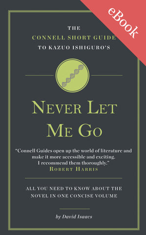 Kazuo Ishiguro's Never Let Me Go Short Study Guide