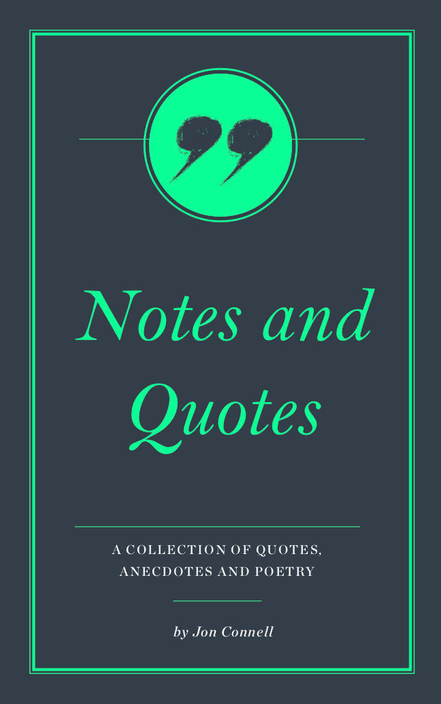 Notes and Quotes