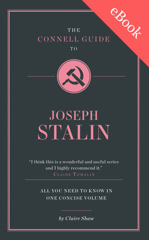 The Connell Guide to Stalin - AVAILABLE NOW!