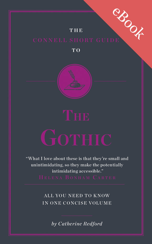 The Connell Guide to The Gothic - AVAILABLE NOW