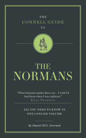 The Connell Guide to The Normans - RELEASE DATE 28 FEBRUARY 2017