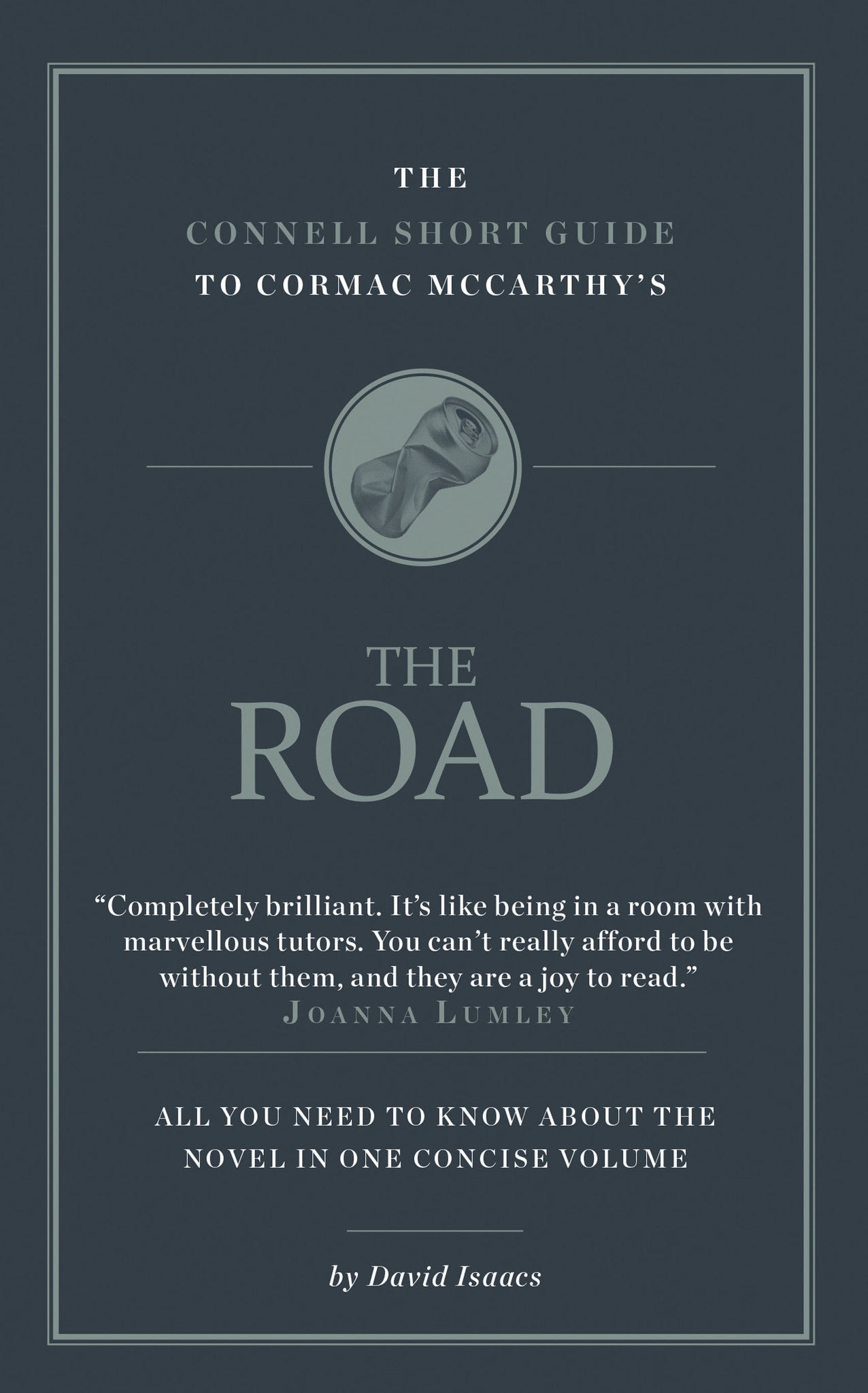 cormac mccarthy s the road short study guide connell guides cormac mccarthy s the road short study guide