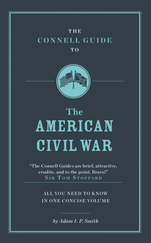 The Connell Guide to The American Civil War - RELEASE DATE 28 FEBRUARY 2017