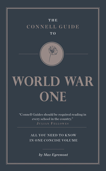 The Connell Guide to World War One - RELEASE DATE 28 FEBRUARY 2017