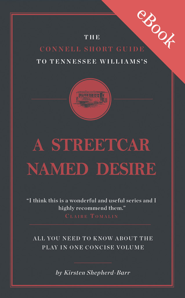 Tennessee Williams's A Streetcar Named Desire Short Study Guide