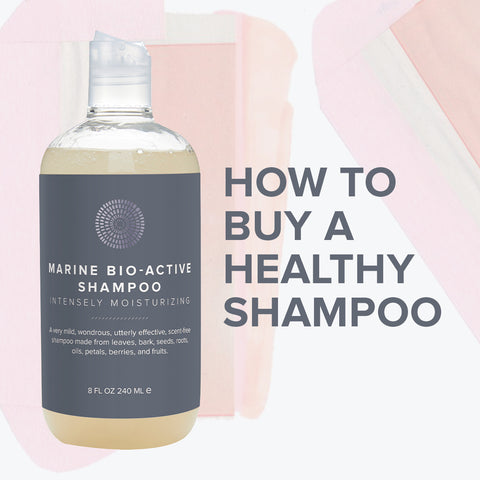 How to buy a healthy shampoo