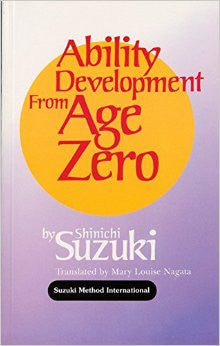 Ability Development from Age Zero (dr. suzuki)