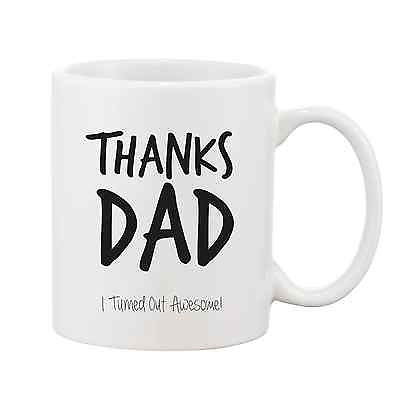 Thanks Dad - I Turned Out Awesome Mug - Promofix Gifts