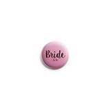 Bride to be Button Badge 38mm