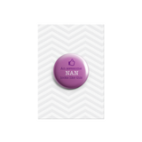 An Awesome Nan Looks Like This Button Pin Badge 38mm - Promofix Gifts   - 1