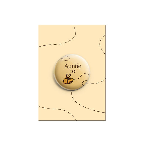 Auntie to be - Bumble Bee Button Badge 38mm - Promofix Gifts   - 1