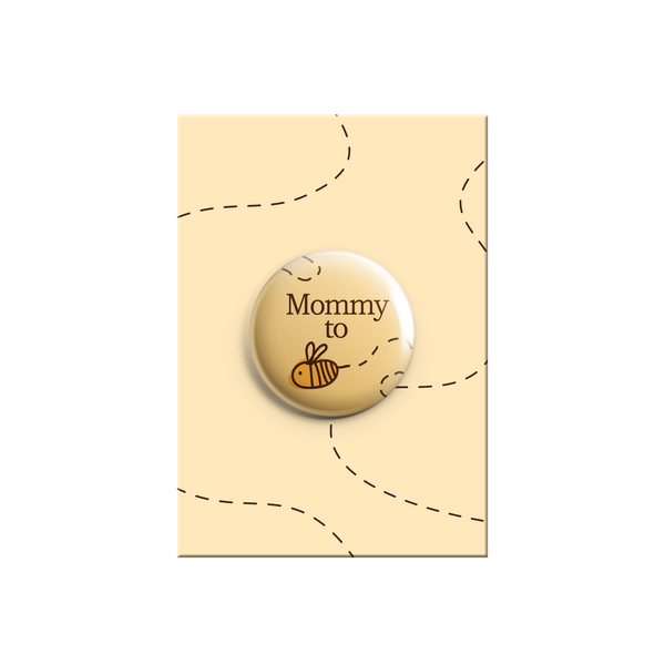 Mommy to be - Bumble Bee Button Badge 38mm - Promofix Gifts   - 2