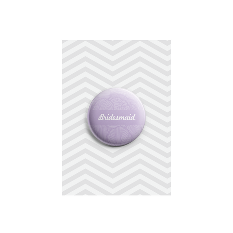 Bridesmaid Button Badge 38mm - Promofix Gifts   - 1