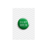 Elf and Safety Inspector Button Badge 38mm - Promofix Gifts   - 1