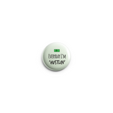 Every Day I'm Hustlin' Button Badge 38mm - Promofix Gifts   - 2