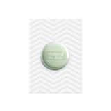 Mother of the Bride Button Badges 38mm - Promofix Gifts   - 7