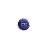 Mother of the Bride Button Badges 38mm - Promofix Gifts   - 2